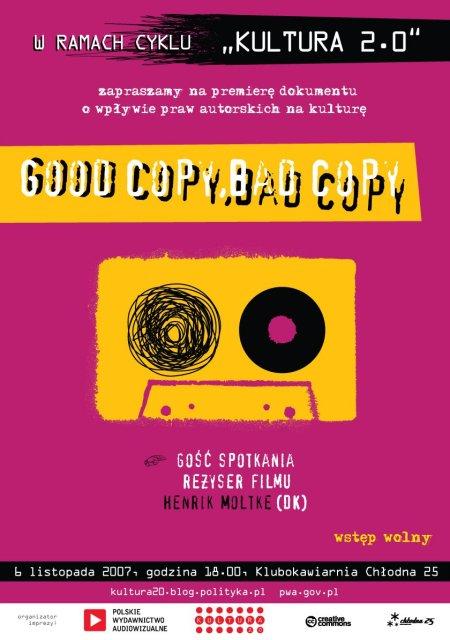 Plakat - premiera filmu Good Copy, Bad Copy.