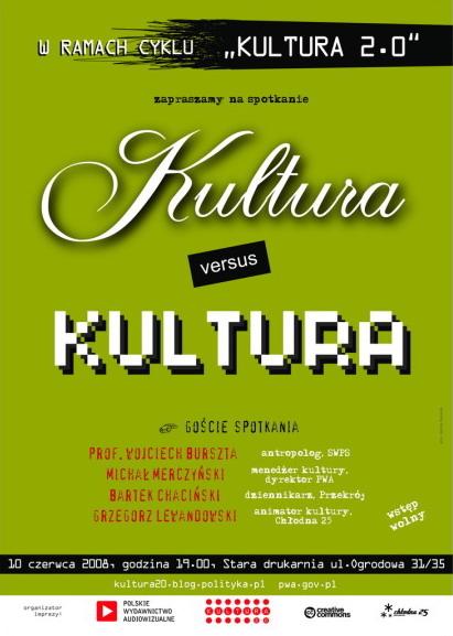 Kultura 2.0, spotkanie 7. - ?Kultura versus kultura?